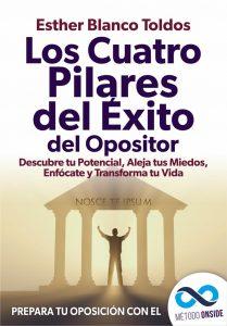 Libro Los Cuatro Pilares del Exito del Opositor ©Método Onside